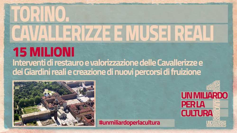 15 milioni per il restauro delle Cavallerizze e dei Giardini Reali di Torino con il restauro dei bastioni cinquecenteschi e del verde e la realizzazione di nuovi percorsi
